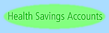 Click Now for Health Saving Account OnLine PreApplication and Info